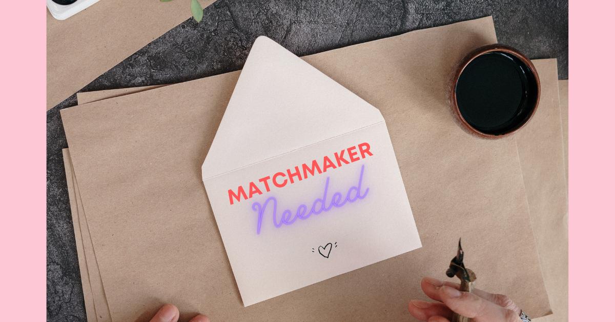 Matchmaker needed on envelope